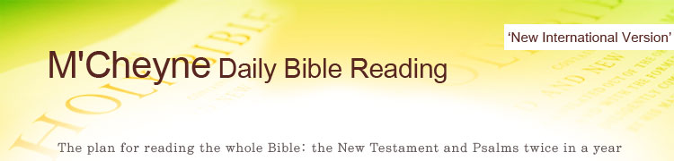 M'Cheyne Daily Bible Reading